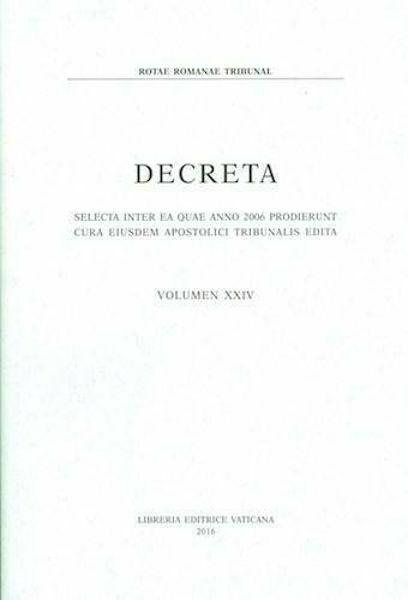 Picture of Decreta selecta inter ea quae anno 2006 prodierunt cura eiusdem Apostolici Tribunalis edita. Volumen XXIV anno 2006