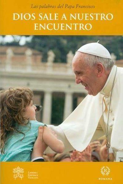 Imagen de Dios sale a nuestro encuentro Papa Francisco