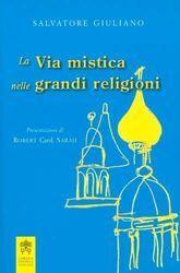Imagen de La via mistica nelle grandi religioni