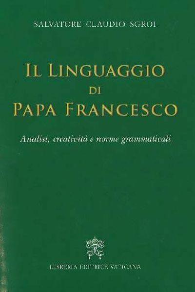 Il linguaggio di Papa Francesco