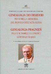 Genealogia pragnień. Pius X w pamięci ludności Górnego Śląska