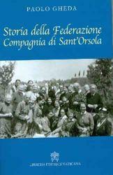 Storia della Federazione Compagnia di Sant' Orsola