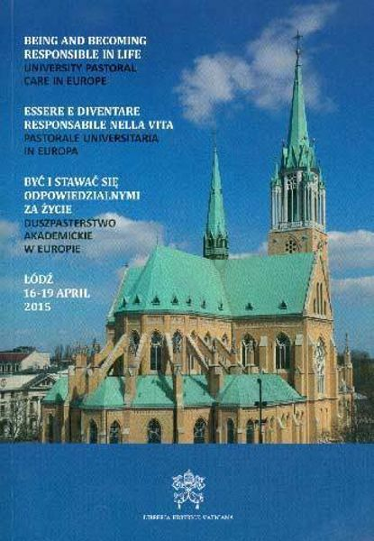 Being and becoming responsible in life. University pastoral care in Europe