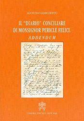 Il diario conciliare di monsignor Pericle Felici. Addendum