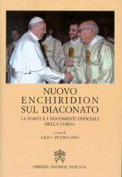 Immagine di Nuovo Enchiridion sul Diaconato
