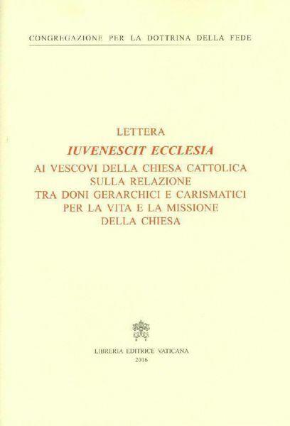 Immagine di Iuvenescit Ecclesia Schreiben an die Bischöfe der katholischen Kirche über die Beziehung zwischen hierarchischen und charismatischen Gaben im Leben