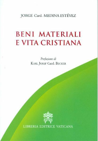 Beni materiali e vita cristiana