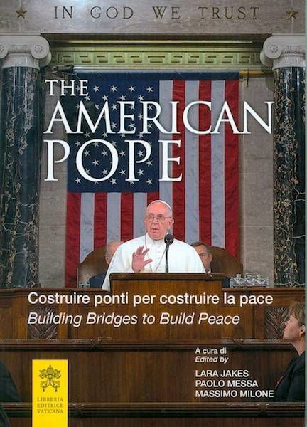 Picture of The American Pope - Pope Francis Building bridges to built peace