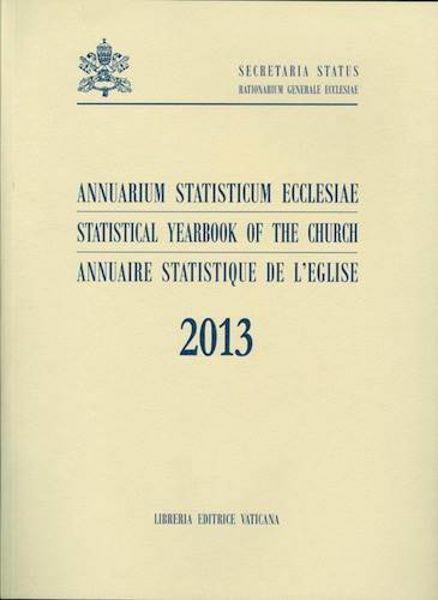 Immagine di Annuarium Statisticum Ecclesiae 2013 (Statistical Yearbook of the Church 2013) - Librum