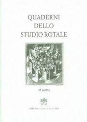 Quaderni dello studio rotale, Vol. 23 (2016)
