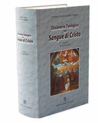 Dizionario Teologico sul Sangue di Cristo