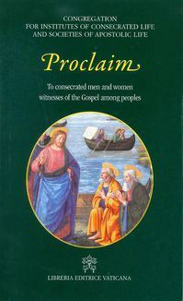 Immagine di Proclaim - To consecrated men and women witnesses of the Gospel among people.