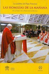 Papa Francisco: las homilías de la mañana, vol. 7