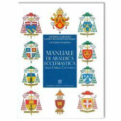 Immagine di Manuale di Araldica Ecclesiastica nella Chiesa Cattolica - 2a edizione aggiornata