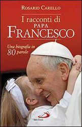 Picture of I racconti di papa Francesco. Una biografia in 80 parole