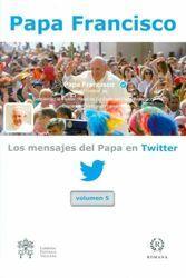 Los Mensajes del Papa en Twitter Vol. 5