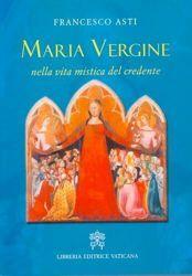 Immagine di Maria Vergine nella vita mistica del credente