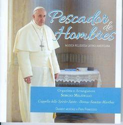 Picture of Pescador de Hombres Musica religiosa latino-americana per Papa Francesco - CD