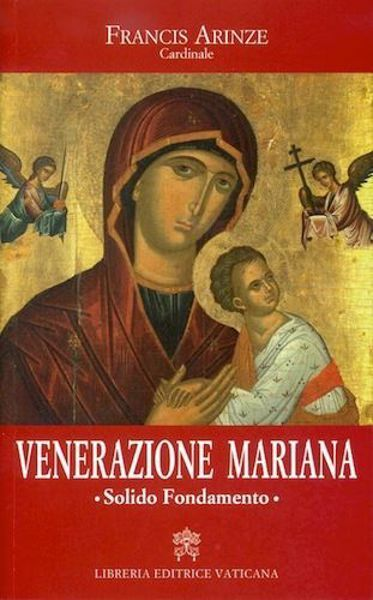 Venerazione Mariana. Solido fondamento.