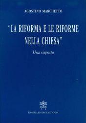 La riforma e le riforme della Chiesa. Una risposta