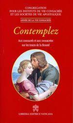 Picture of Contemplez - Aux Consacrés et aux Consacrées sur les traces de la Beauté