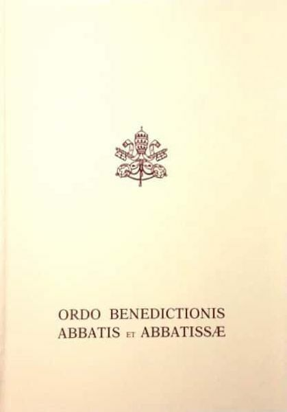 Imagen de Ordo Benedictionis Abbatis et Abbatissae - Editio Typica 2010
