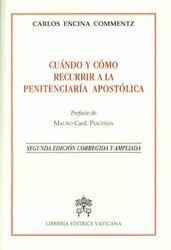 Picture of Cuando y como recurrir a la Penitenciaria Apostolica. Segunda Edición corregida y ampliada.