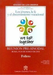 Immagine di Los jóvenes, la fe y el discernimiento vocacional Reunión Pre-Sinodal Roma, 19-24 de Marzo de 2018 XV Asamblea General Ordinaria