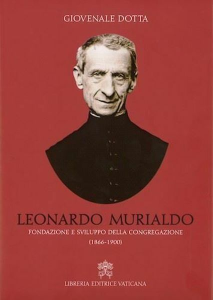 Immagine di Leonardo Murialdo Fondazione e sviluppo della Congregazione (1866-1900)