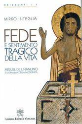 Picture of Fede e sentimento tragico della vita. Miguel De Umanumo e il dramma della modernità.
