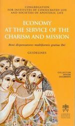 Imagen de Economy at the service of the Charism and Mission. Boni dispensatores multiformis gratiae Dei - Guidelines