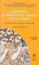 Picture of Economia al servicio del carisma y de la misión. Boni dispensatores multiformis gratiae Dei. Orientaciones.