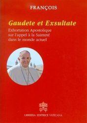 Imagen de Gaudete et Exsultate Exhoration Apostolique sur l' appel à la Sainteté dans le monde actuel