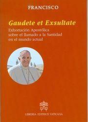 Immagine di Gaudete et Exsultate Exhortación Apostólica sobre el llamado a la Santidad en el mundo actual