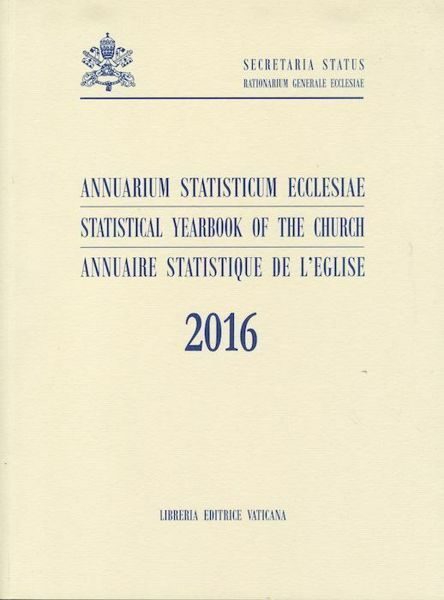 Imagen de Annuarium Statisticum Ecclesiae 2016 / Statistical Yearbook of the Church 2016 / Annuaire Statistique de l' Eglise 2016