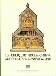 Imagen de Les Reliques dans l' Église: Authenticité et Conservation. Directives