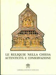Immagine di Las Relíquias na Iglesia: Autenticidade y Conservaçao. Directivas