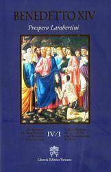 Imagen de La Beatificazione dei Servi di Dio e la Canonizzazione dei Beati Vol. IV.1 / De Servorum Dei Beatificatione et Beatorum Canonizatione Vol. IV.1