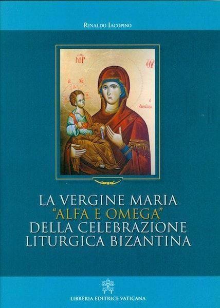 Picture of La Vergine Maria Alfa e Omega della celebrazione liturgica bizantina