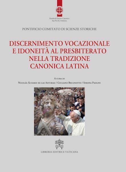 Immagine di Discernimento vocazionale e idoneità al presbiterato nella tradizione canonica latina