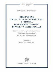 Immagine di Delibazione di sentenze ecclesiastiche e riforma dei processi canonici di nullità matrimoniale.
