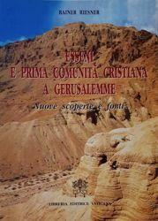 Imagen de Esseni e prima comunità cristiana a Gerusalemme. Nuove scoperte e fonti