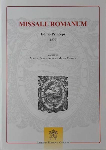 Picture of Missale Romanum. Editio Princeps (1570) Monumenta Liturgica Concilii Tridentini