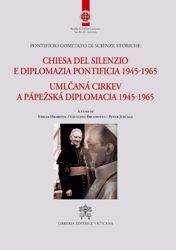 Immagine di Chiesa del Silenzio e Diplomazia Pontificia 1945 - 1965