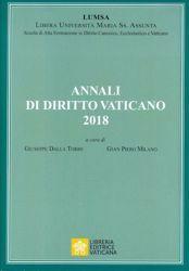 Immagine di Annali di Diritto Vaticano 2018 -  Scuola di Alta Formazione in Diritto Canonico, Ecclesiastico e Vaticano  LUMSA