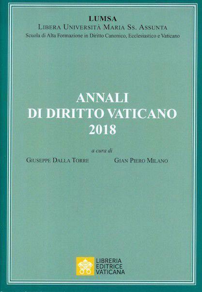 Picture of Annali di Diritto Vaticano 2018 -  Scuola di Alta Formazione in Diritto Canonico, Ecclesiastico e Vaticano  LUMSA
