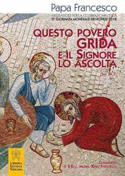 Immagine di Questo Povero grida e il Signore lo ascolta Messaggio per la celebrazione della seconda Giornata dei Poveri 2018
