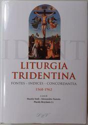 Picture of Liturgia Tridentina Fontes Indices Concordantia 1568 - 1962