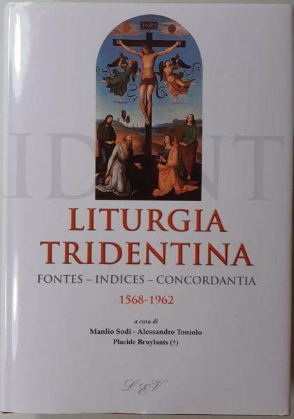 Imagen de Liturgia Tridentina Fontes Indices Concordantia 1568 - 1962