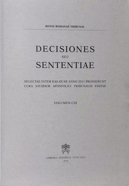 Immagine di Decisiones Seu Sententiae Anno 2011 Vol. CIII 103